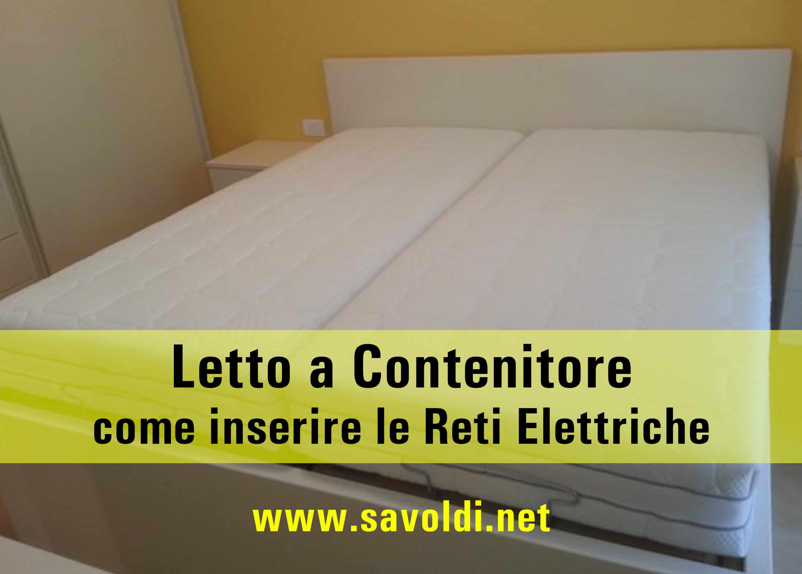 Rete Elettrica Per Letto Contenitore.Come Inserire La Rete Elettrica Nel Letto A Contenitore