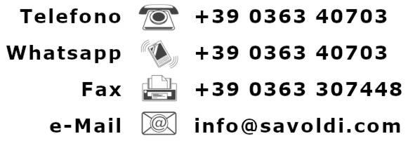 Come contattarmi: tel. +39036340703, fax. +390363307448, Whatsapp +39036340703, email info @ savoldi com