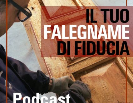 Novità: Podcast dall'Artigiano del Legno