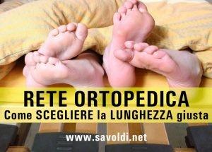 Come scegliere la Lunghezza della rete ortopedica
