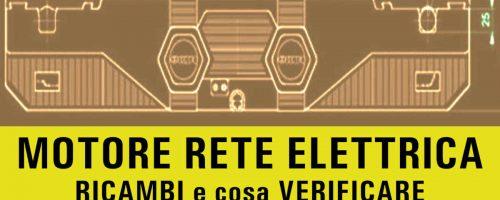 RETE Elettrica e MOTORE ROTTO: cosa VERIFICARE prima di acquistare ricambi compatibili