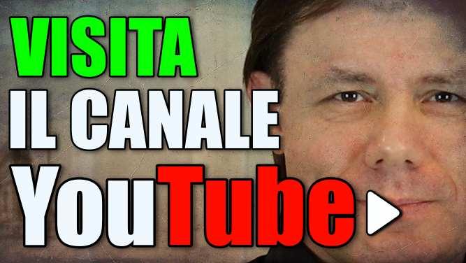 VISITA IL CANALE YOUTUBE